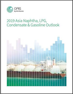 2019 Asia Naphtha, LPG, Condensate & Gasoline Outlook